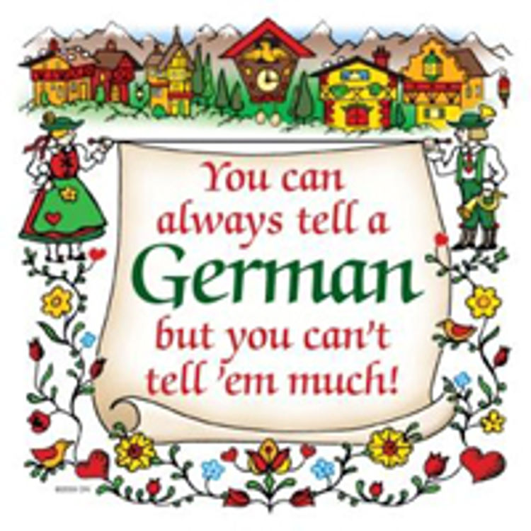 Picture of You can always tell a German Tile