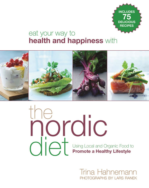 Picture of The Nordic Diet  : Using Local and Organic Food to Promote a  Healthy Lifestyle